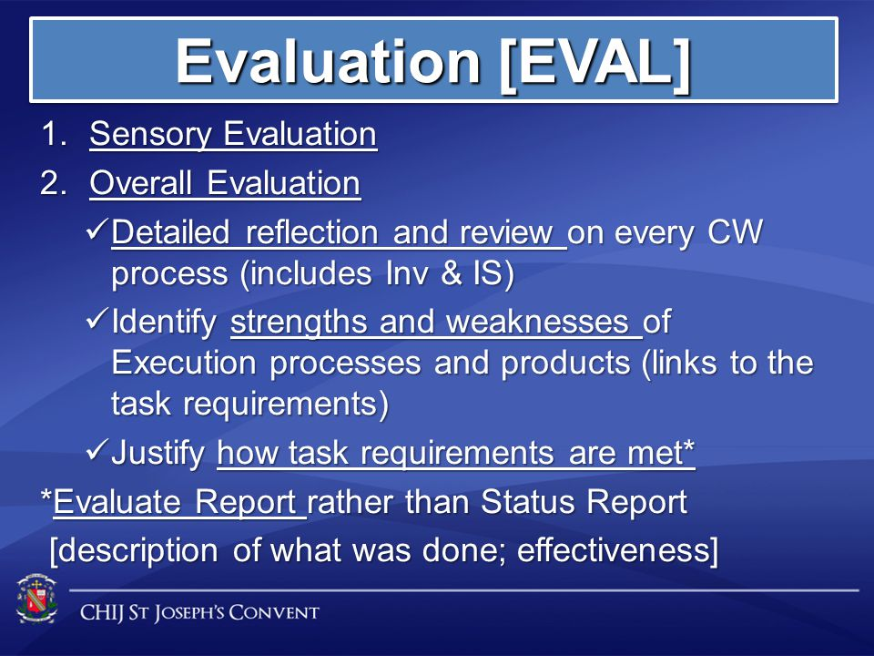 Evaluation [EVAL] Sensory Evaluation Overall Evaluation